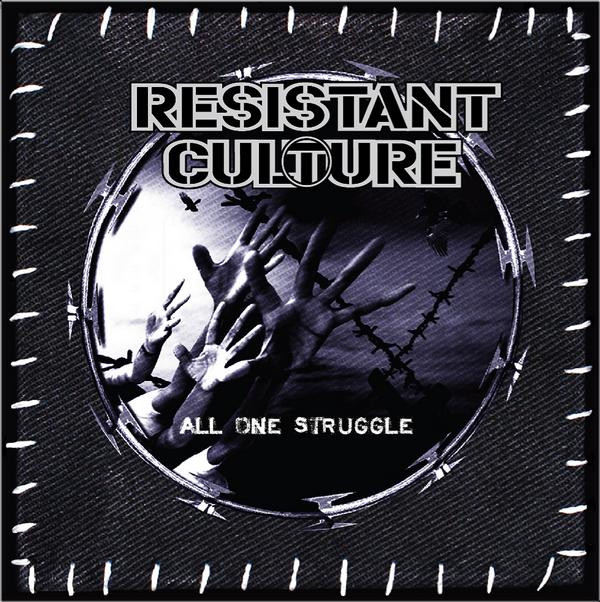 Resistant Culture - All One Struggle