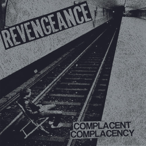 Revengeance - Complacent Complacency