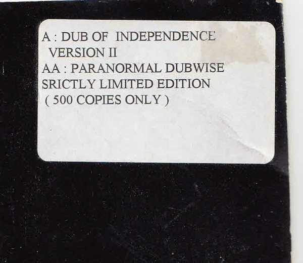 Rhythm ites - Dub Of Independence / Paranormal Dubwise