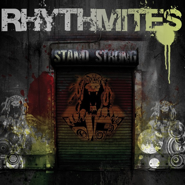 Rhythm ites - Stand Strong