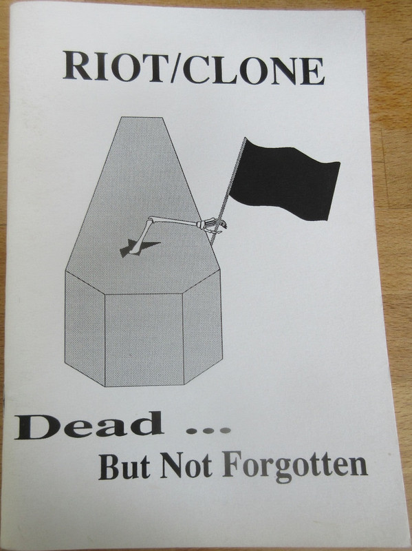 Riot/clone - Dead...But Not Forgotten