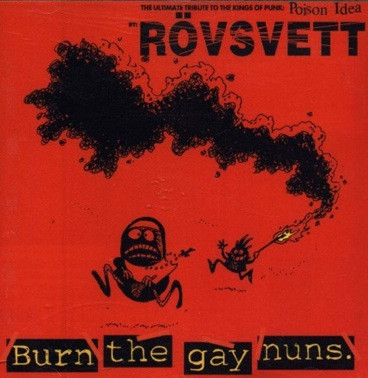 Rövsvett - Burn The Gay Nuns