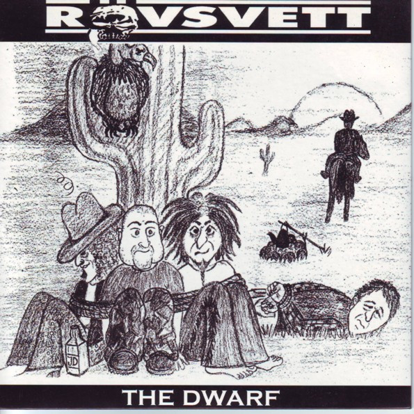 Rövsvett - The Dwarf