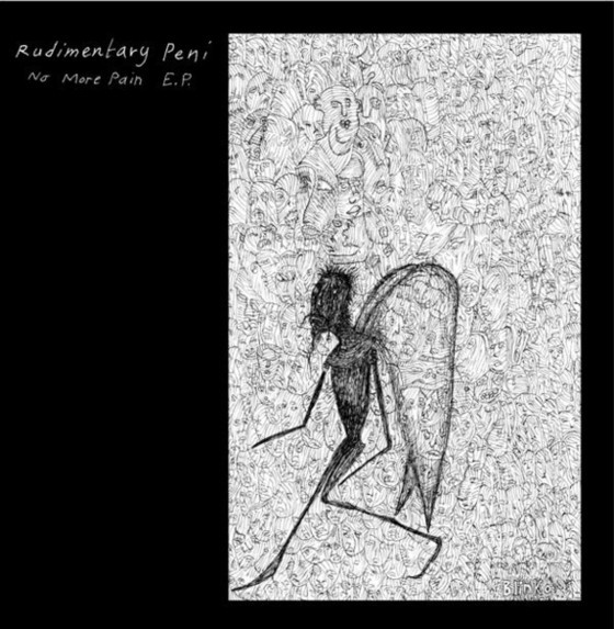 Rudimentary Peni - No More Pain E.P.