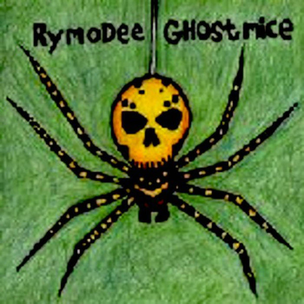 Rymodee - Rymodee + Ghost Mice