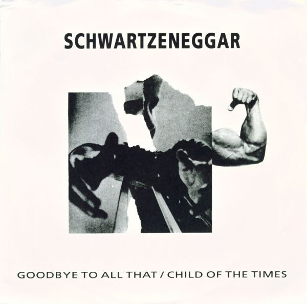Schwartzeneggar - Goodbye To All That / Child Of The Times