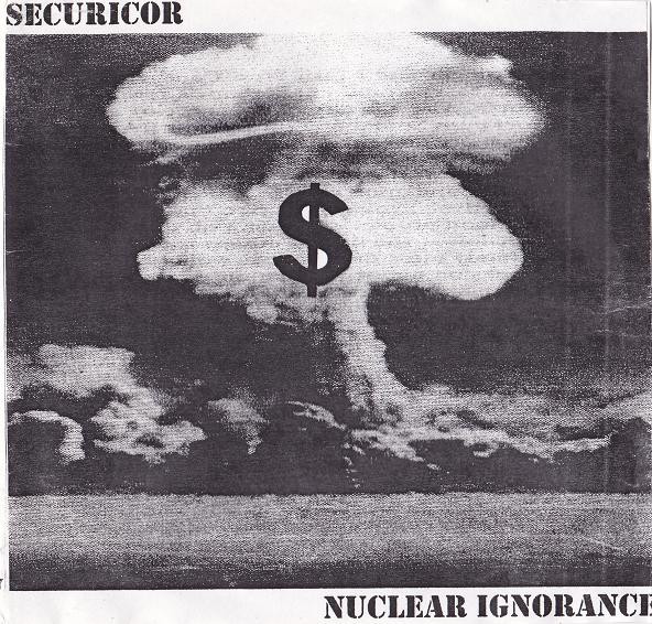 Securicor - Nuclear Ignorance