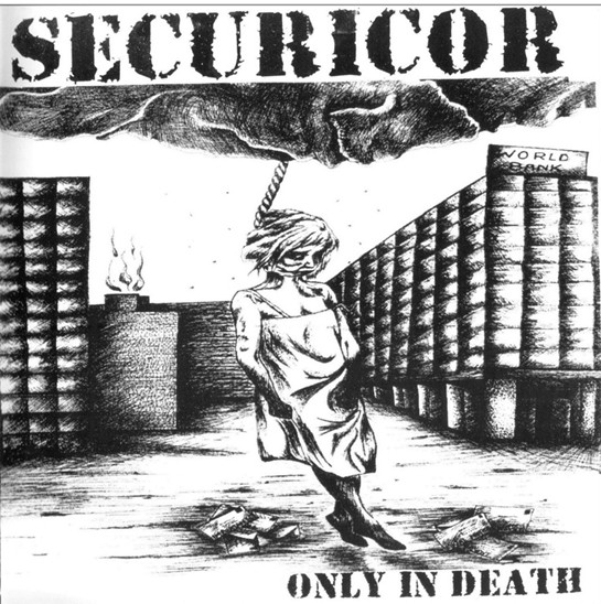 Securicor - Only In Death