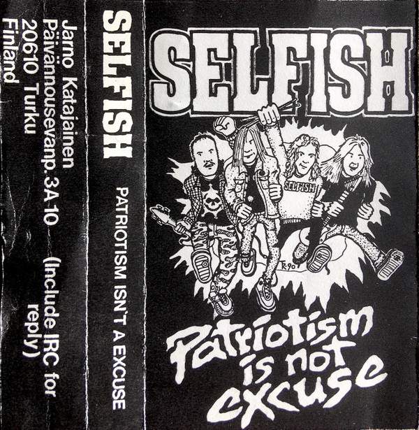 Selfish - Patriotism Is Not Excuse