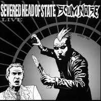 Severed Head Of State - Live