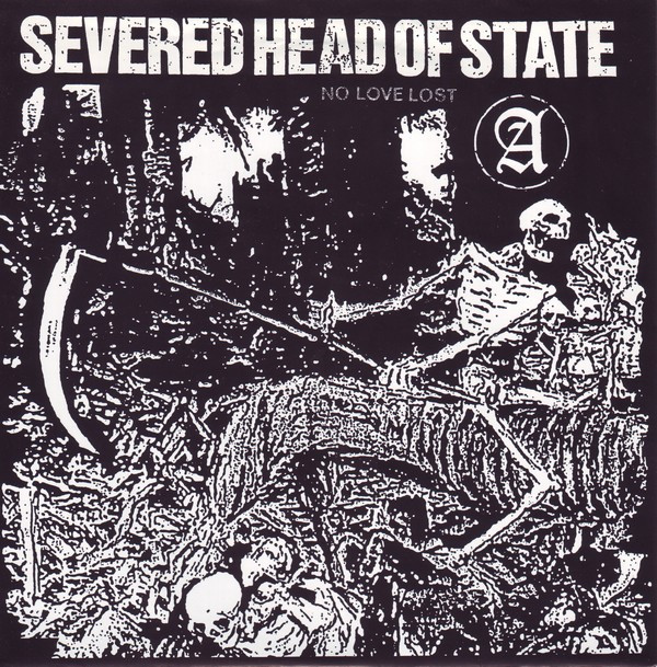 Severed Head Of State - No Love Lost