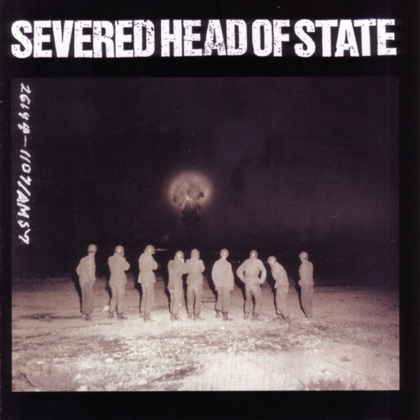Severed Head Of State - Severed Head Of State