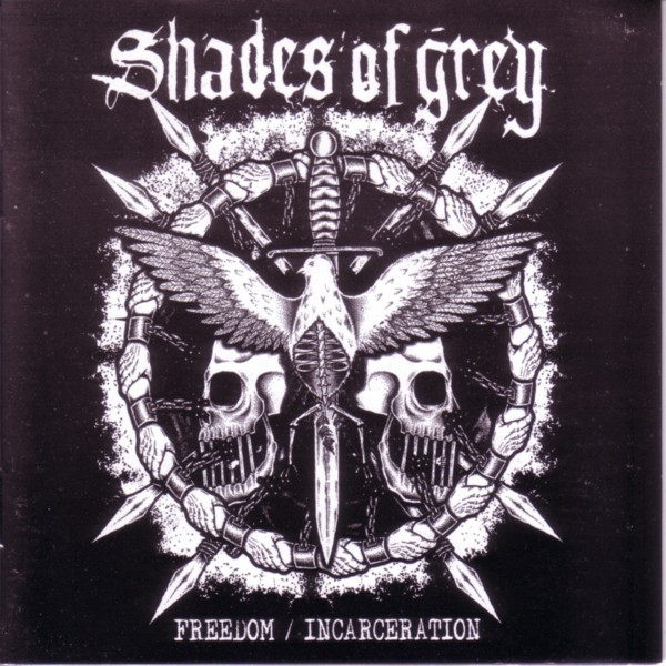 Shades Of Grey - Freedom / Incarceration