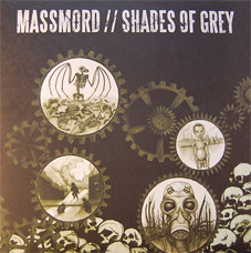 Shades Of Grey - Massmord / Shades Of Grey