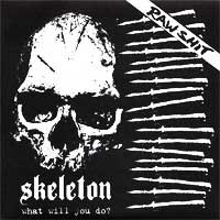 Skeleton - What Will You Do?
