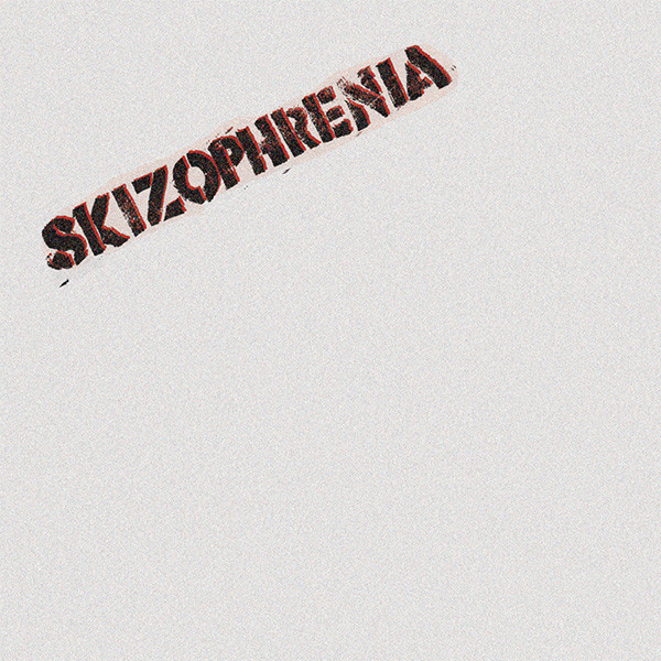 Skizophrenia - Don