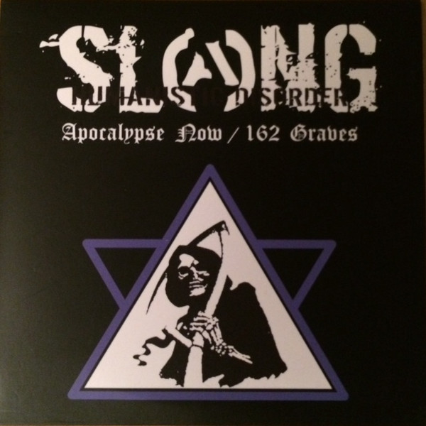 Slang - Apocalyse Now / 162 Graves