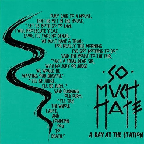 So Much Hate - A Day At The Station