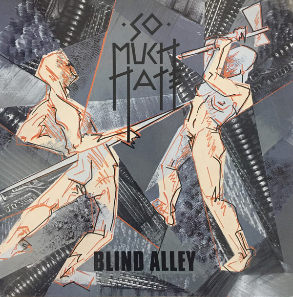 So Much Hate - Blind Alley