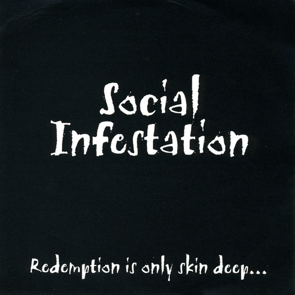 Social Infestation - Redemption Is Only Skin Deep...It