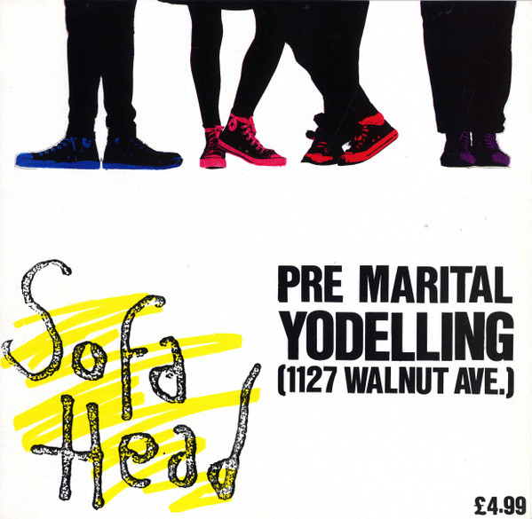 Sofa Head - Pre Marital Yodelling (1127 Walnut Ave.)