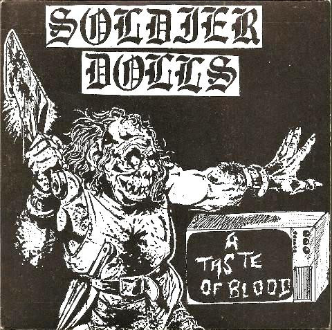Soldier Dolls - A Taste Of Blood