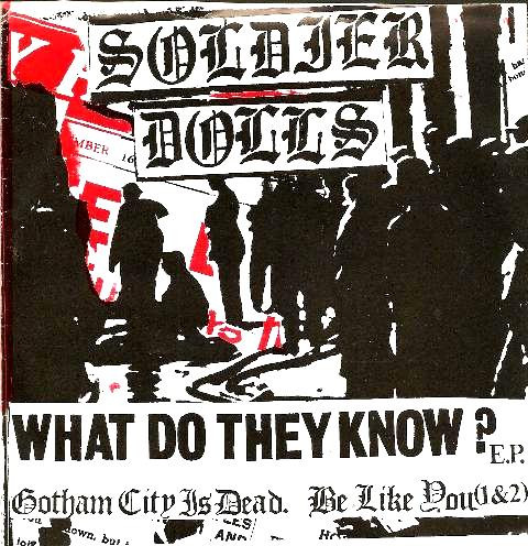 Soldier Dolls - What Do They Know? E.P.