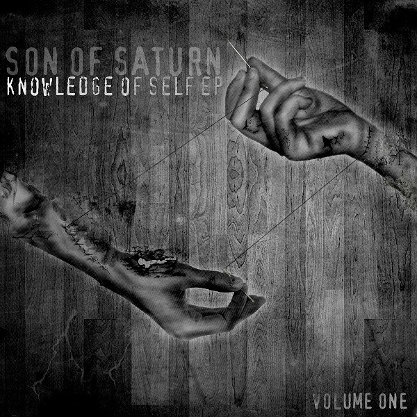 Son Of Saturn - Knowledge Of Self EP Volume One
