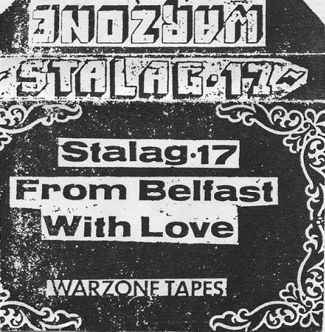 Stalag 17 - From Belfast With Love