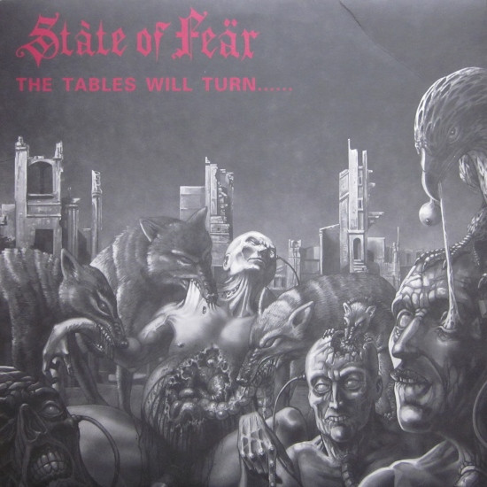 State Of Fear - The Tables Will Turn...... And It