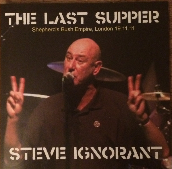 Steve Ignorant  Friends - The Last Supper