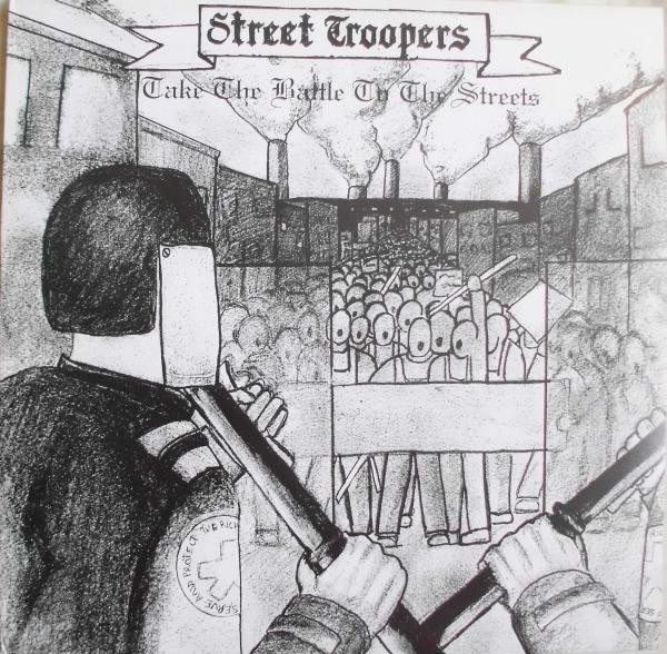 Street Troopers - Take The Battle To The Street