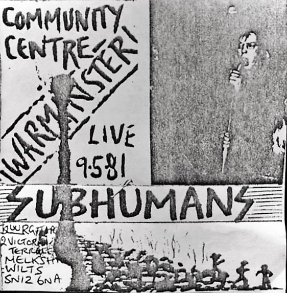 Subhumans - Community Centre Warminster Live 9-5-81