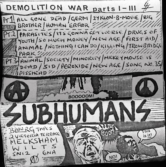 Subhumans - Demolition War Parts I-III
