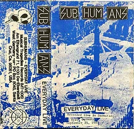Subhumans - Everyday Live