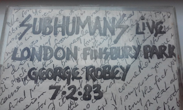 Subhumans - Live London Finsbury Park George Robey 7-2-83