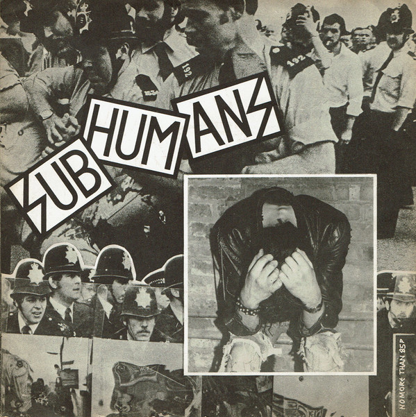 Subhumans - Reason For Existence