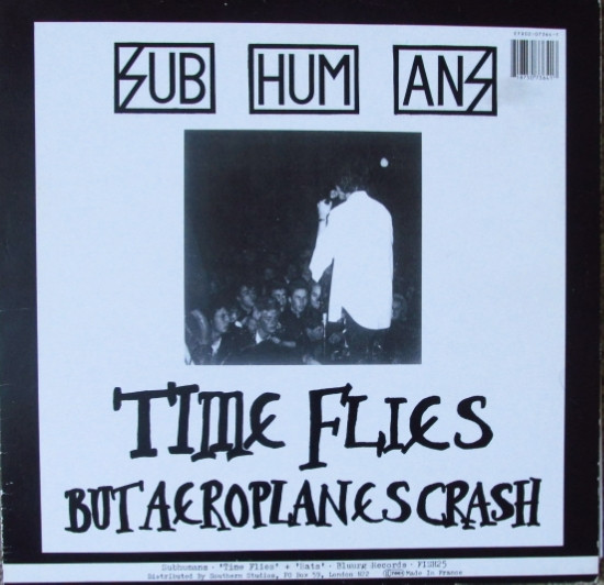 Subhumans - Time Flies + Rats
