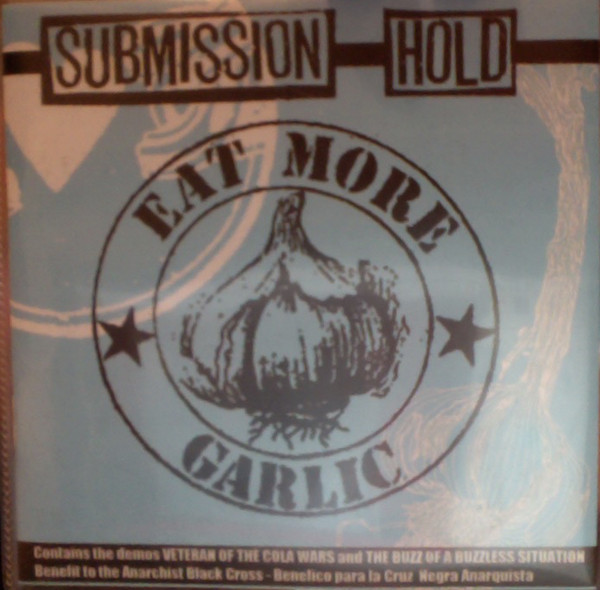 Submission Hold - Eat More Garlic