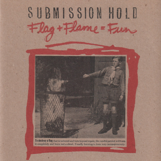 Submission Hold - Flag + Flame = Fun