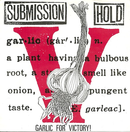 Submission Hold - Garlic For Victory!