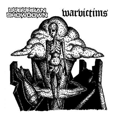 Suburban Showdown - Suburban Showdown / Warvictims