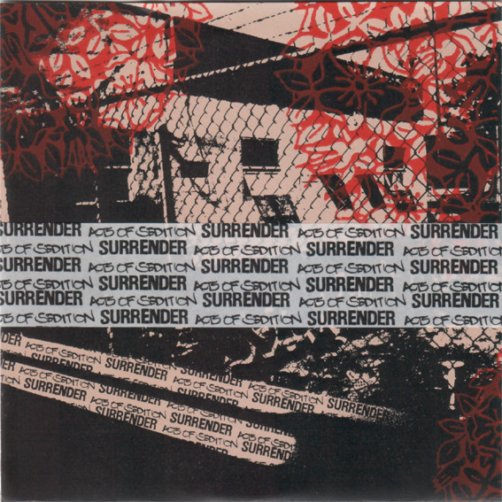 Surrender - Acts Of Sedition / Surrender