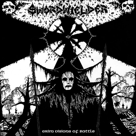 Swordwielder - Grim Visions Of Battle