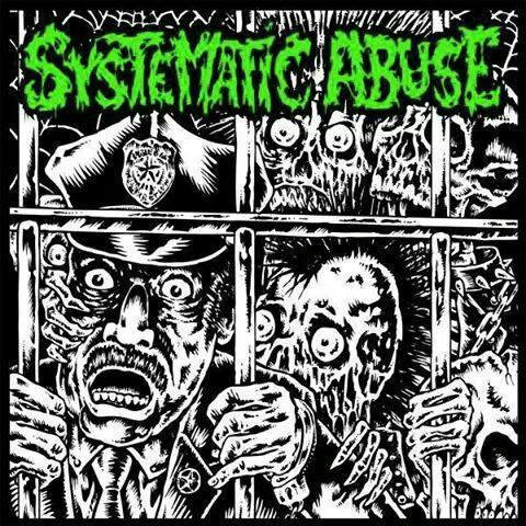 Systematic Abuse - Self-Titled