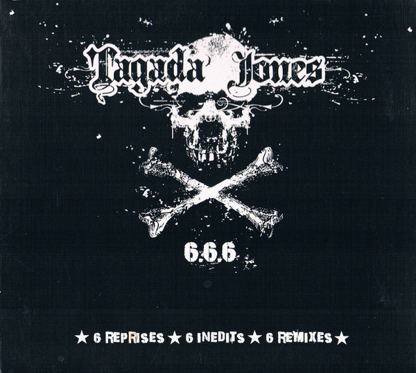 Tagada Jones - 6.6.6 (6 Reprises - 6 Inédits - 6 Remixes)