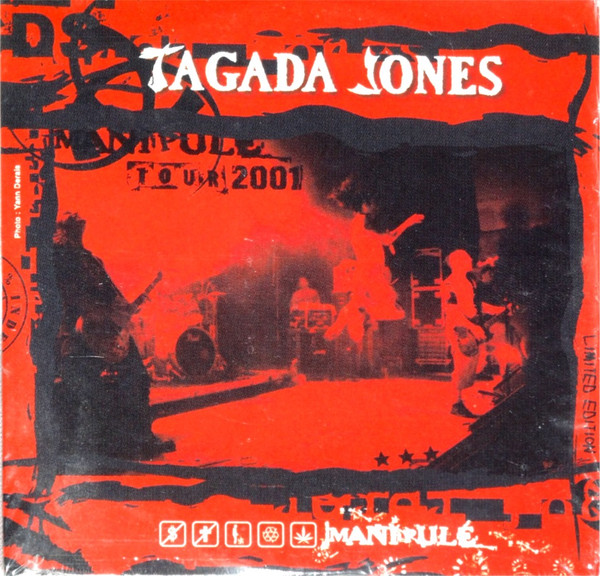 Tagada Jones - Manipulé Tour 2001