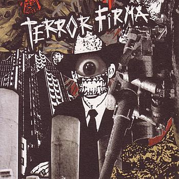 Terror Firma - Throwing You Down the Stairs
