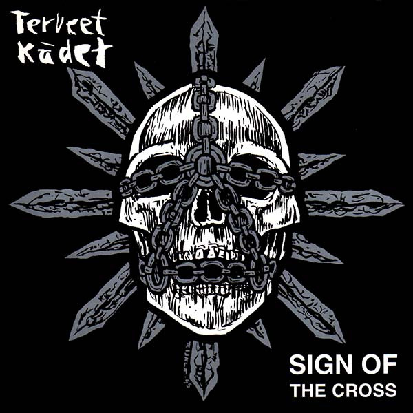 Terveet Kädet - Sign Of The Cross