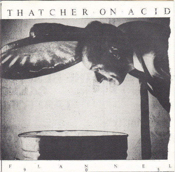 Thatcher On Acid - Flannel 905